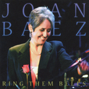 Ring Them Bells (Collector's Edition / Live)/Joan Baez