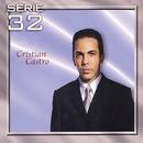 Serie 32: Cristian Castro/Cristian Castro