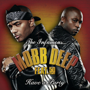 Have A Party/Mobb Deep