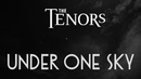 Under One Sky (Lyric Video)/The Tenors