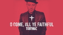 O Come All Ye Faithful (Audio)/TobyMac