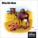 Shu-bi-dua 11 (Deluxe Udgave)/Shu-bi-dua