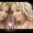 Dreams Do Come True/Simone