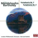 Mendelssohn: Die Hebriden, Op.26 - Sinfonien Nr.3 & 4/London Philharmonic Orchestra, Bernard Haitink
