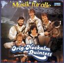 Musik für alle/Nockalm Quintett