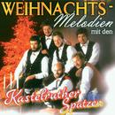 Weihnachts-Melodien mit den Kastelruther Spatzen/Kastelruther Spatzen