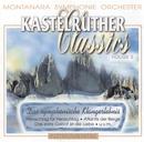 Kastelruther Classics/Montanara Symphonie Orchester