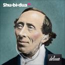 Shu-bi-dua 18 (Deluxe udgave)/Shu-bi-dua