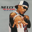 Hot In Herre (Remixes)/Nelly