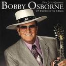 Try A Little Kindness/Bobby Osborne & The Rocky Top X-Press