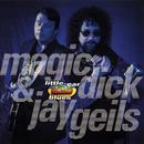 Little Car Blues/Magic Dick, Jay Geils