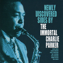 Newly Discovered Sides By The Immortal Charlie Parker (Live)/Charlie Parker