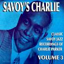 Savoy's Charlie, Vol. 3/Charlie Parker