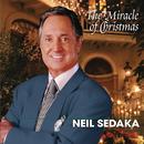 The Miracle Of Christmas/Neil Sedaka