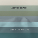 Seven Days Walking/Ludovico Einaudi