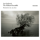 Remember Me, My Dear (Live in Bellinzona / 2014)/Jan Garbarek, The Hilliard Ensemble
