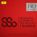 Great Recordings/Shanghai Symphony Orchestra, Long Yu
