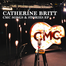 CMC Songs & Stories EP (Live Acoustic)/Catherine Britt