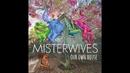 Oceans (Audio)/MisterWives