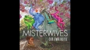 No Need For Dreaming (Audio)/MisterWives
