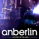 Live From House Of Blues Anaheim/Anberlin