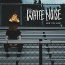 Aren't You Glad?/The White Noise