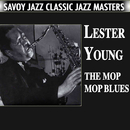 The Mop Mop Blues/Lester Young