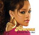 If It's Lovin' That You Want/Rihanna
