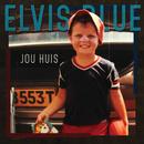 Jou Huis/Elvis Blue