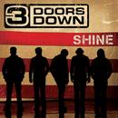 Shine/3 Doors Down