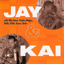 Jay & Kai (Japanese Import)/J.J. Johnson, Kai Winding
