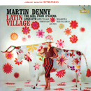 Latin Village/Martin Denny