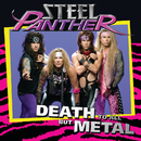 Death To All But Metal/Steel Panther