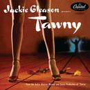 Tawny/Jackie Gleason