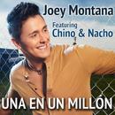 Una En Un Millón (New Mix) (feat. Chino & Nacho)/Joey Montana