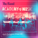 Live At The Academy Of Music 1971/The Band