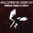 American Tragedy Redux/Hollywood Undead