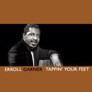 Tappin' Your Feet/Erroll Garner