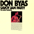 Savoy Jam Party: The Savoy Sessions/Don Byas