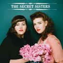 The Secret Sisters Sampler/The Secret Sisters