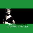 An Evening At The Club/Marian McPartland