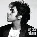 Yoü And I/Lady Gaga
