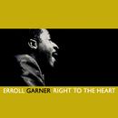 Right To The Heart/Erroll Garner