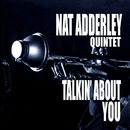 Talkin' About You/Nat Adderley