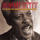 Just In Case You Forgot How Bad He Really Was (Live)/Sonny Stitt