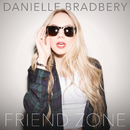 Friend Zone/Danielle Bradbery