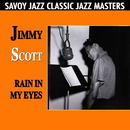 Rain In My Eyes/Jimmy Scott