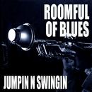 Jumpin' 'N Swingin'/Roomful Of Blues