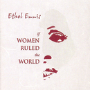 If Women Ruled The World/Ethel Ennis