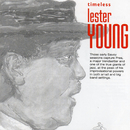 Timeless: Lester Young/Lester Young